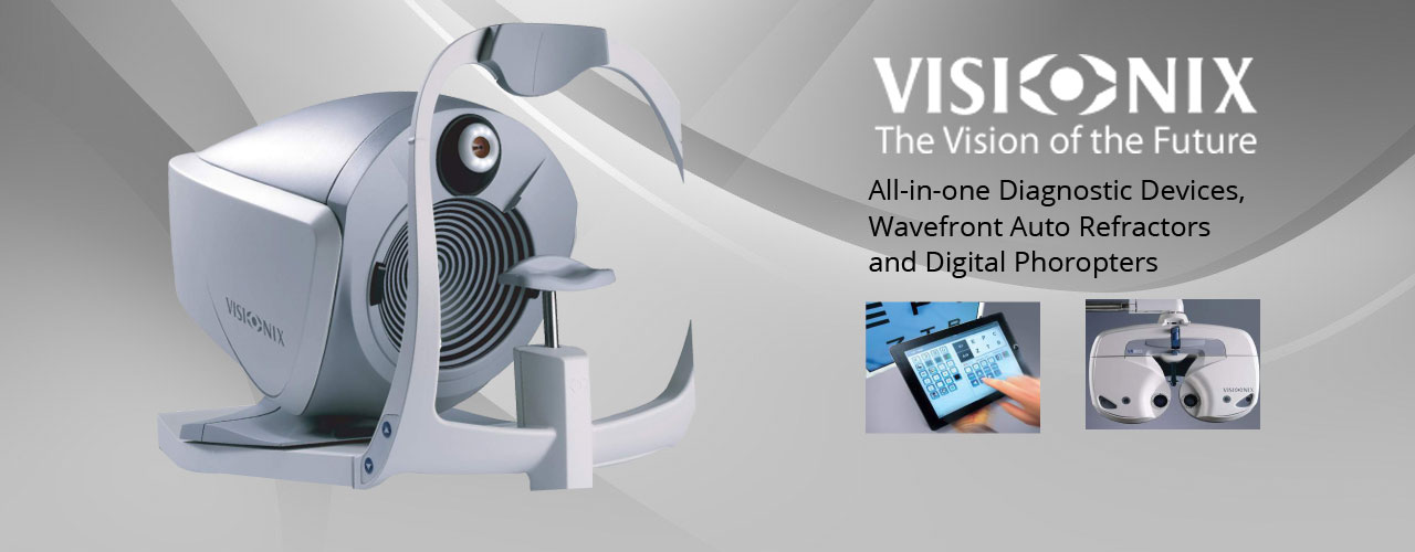 Visionix - All-in-one Diagnostic Devices, Wavefront Auto Refractors and Digital Phoropters