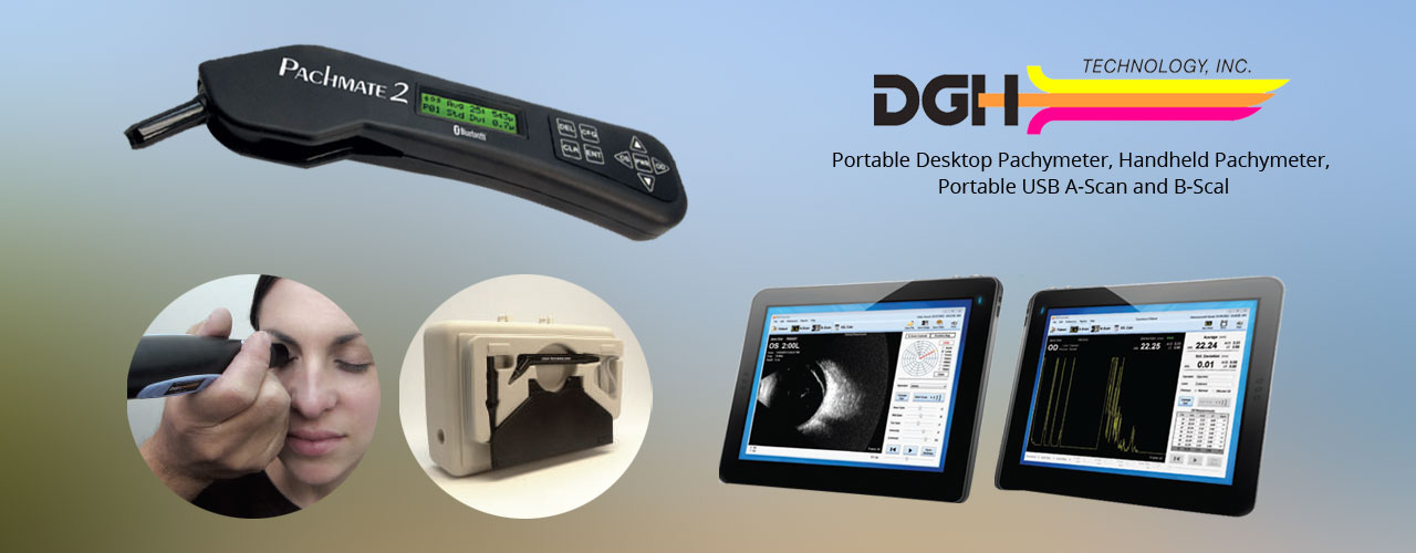 DGH Technology - Portable Desktop Pachymeter, Handheld Pachymeter, Portable USB A-Scan and B-Scan